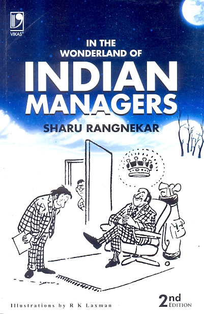 In The Wonderland of Indian Managers, 2/e