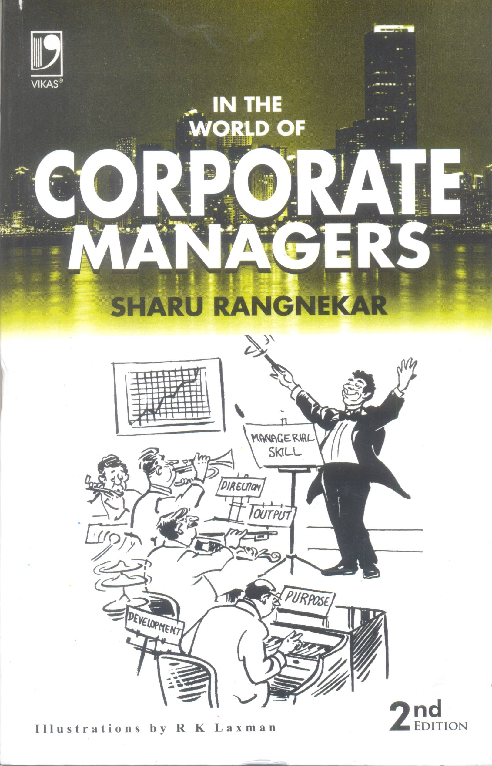 In The World of Corporate Managers, 2/e