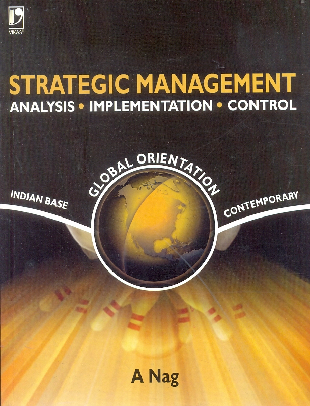 Strategic Management, 1/e  by A Nag