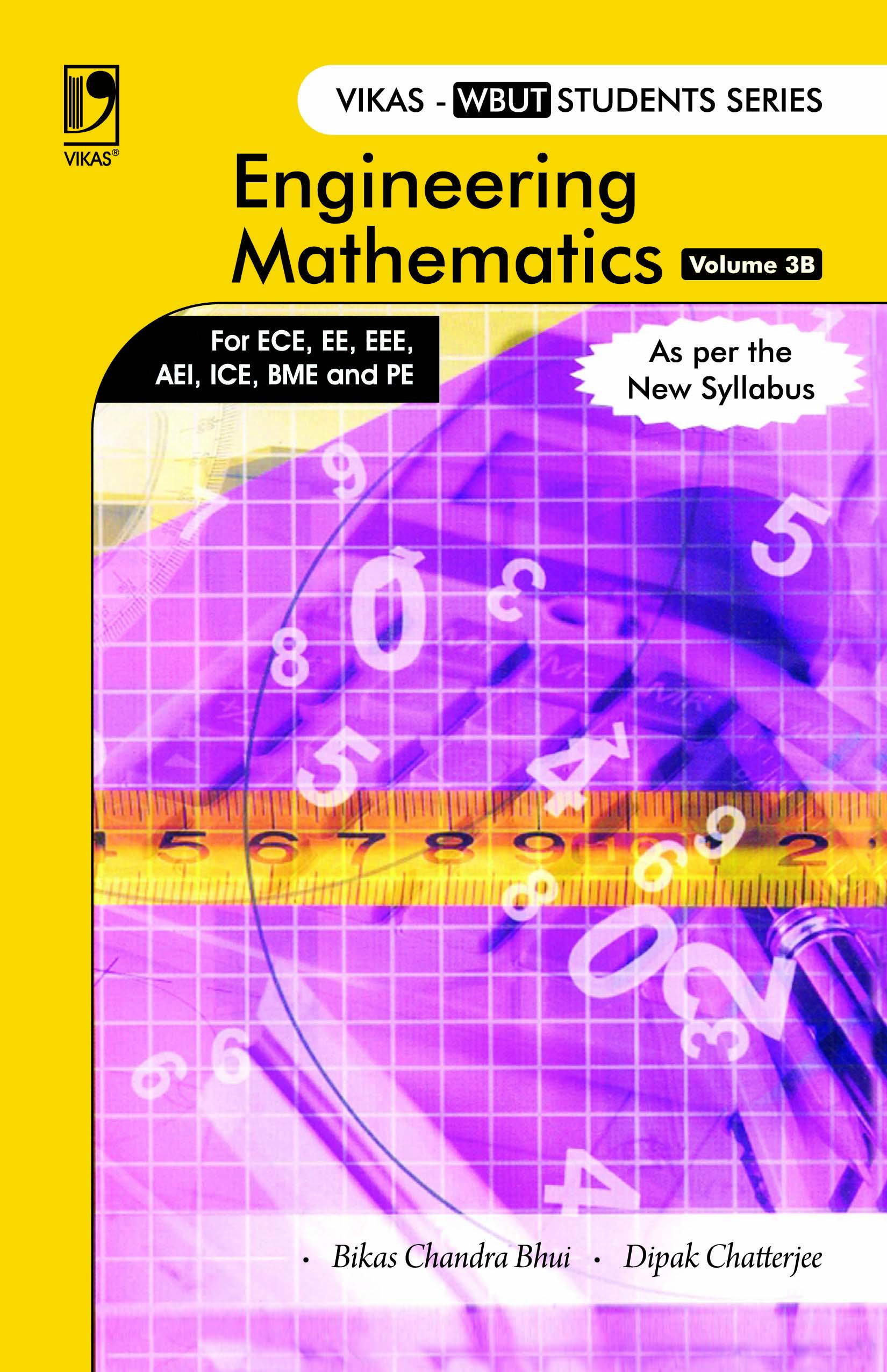 Engineering Mathematics Volume 3B: (For WBUT), 2/e  by  Bikas Chandra Bhui
