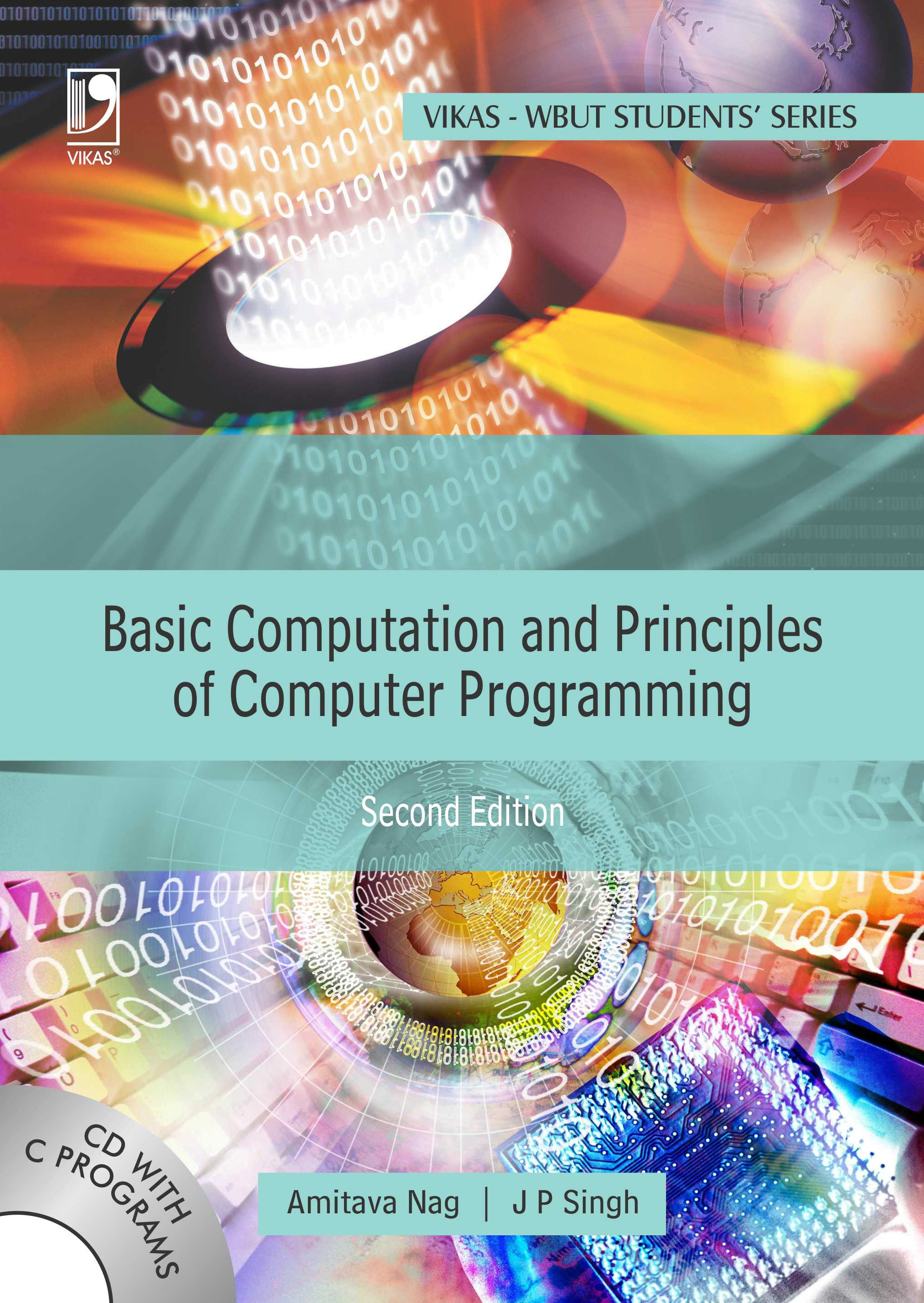 Basic Computation and Principles of Computer Programming [With CD] (WBUT), 2/e  by A Nag
