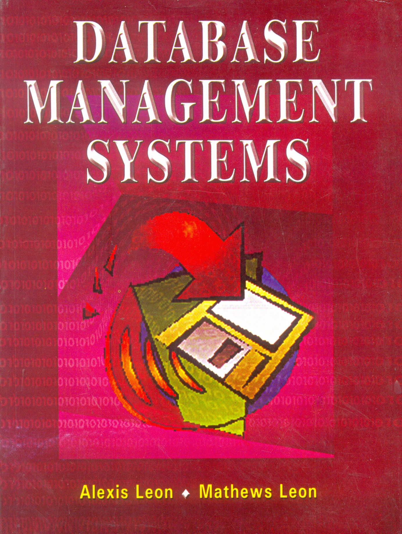 Database Management Systems - Leon, 1/e  by Alexis Leon