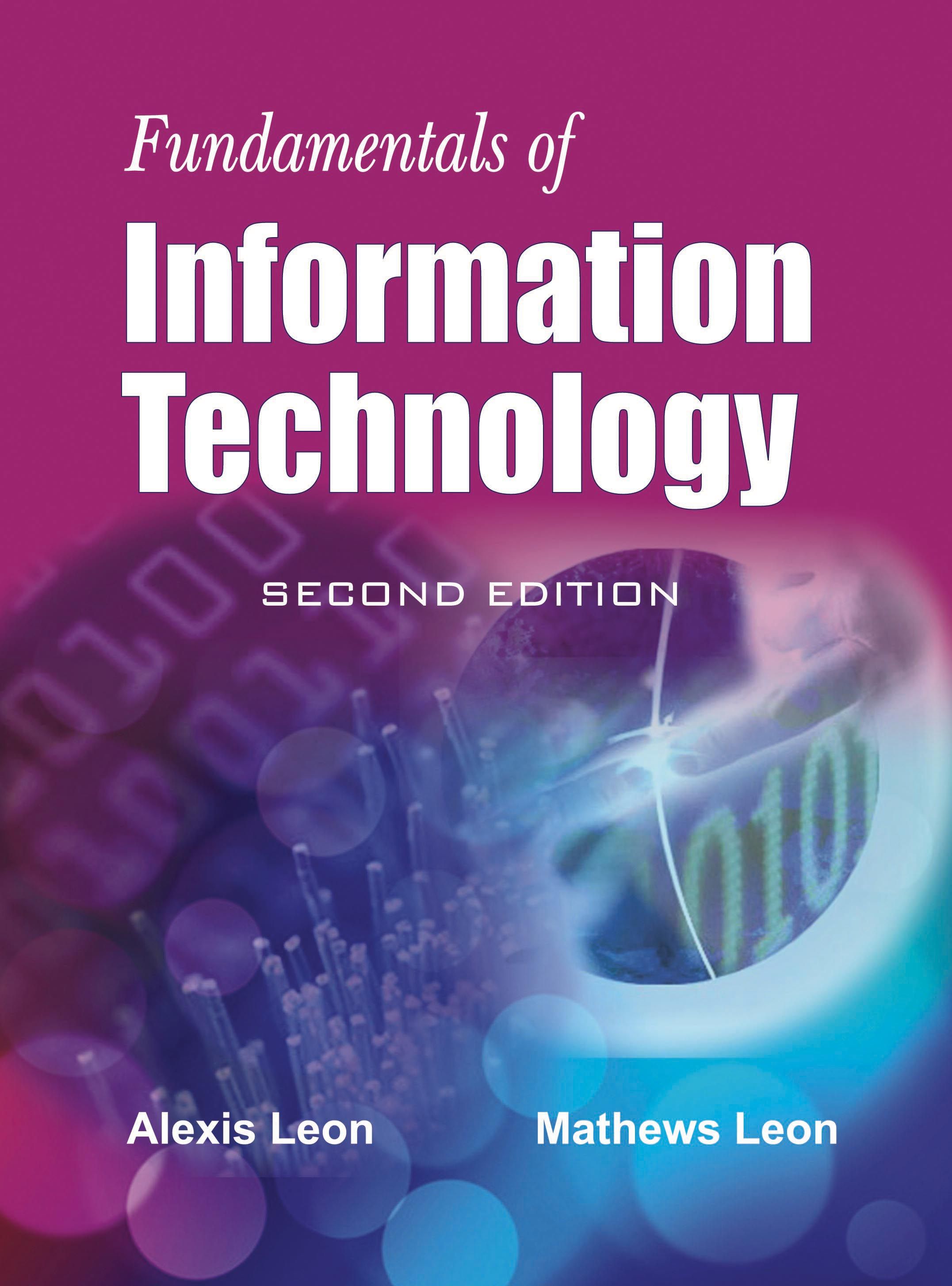 Fundamentals of Information Technology, 2/e  by Alexis Leon