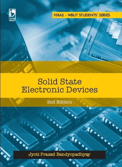 Solid State Electronics Devices (WBUT), 2/e