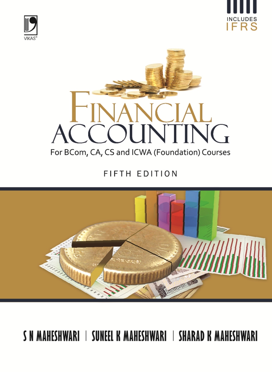 Financial Accounting, 5/e  by  Dr S N Maheshwari