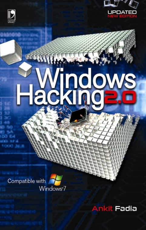 Windows Hacking 2.0, 2/e  by Ankit Fadia