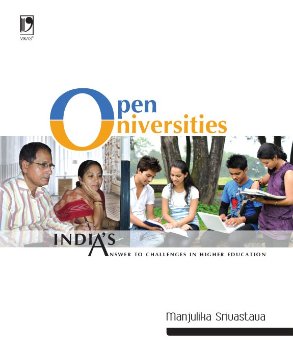 Open Universities: India's Answer to Challenges in Higher Education, 1/e  by Manjulika Srivastava