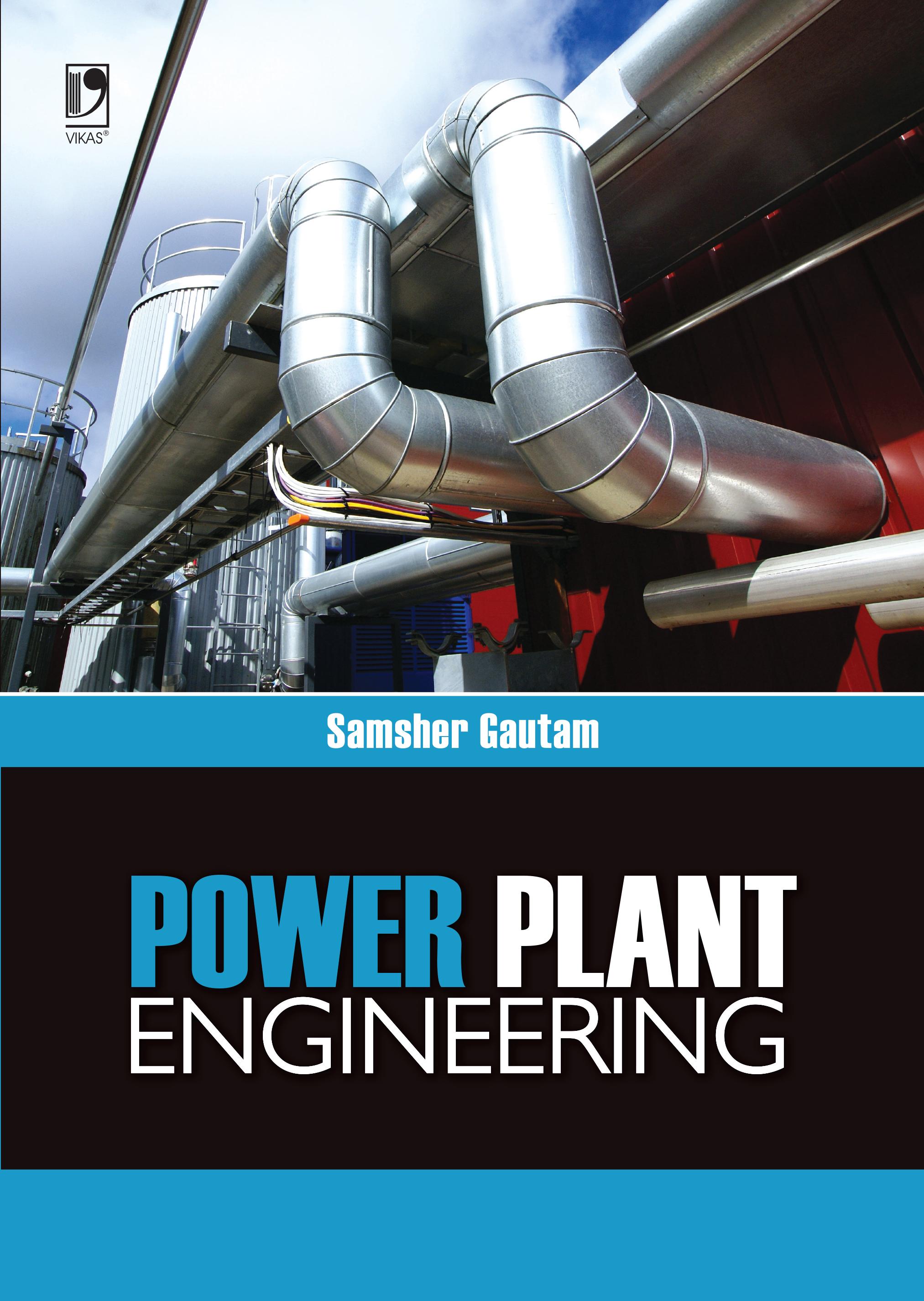 Power Plant Engineering by  Samsher Gautam