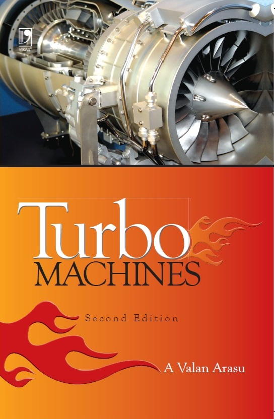 Turbo Machines, 2/e  by A Valan Arasu