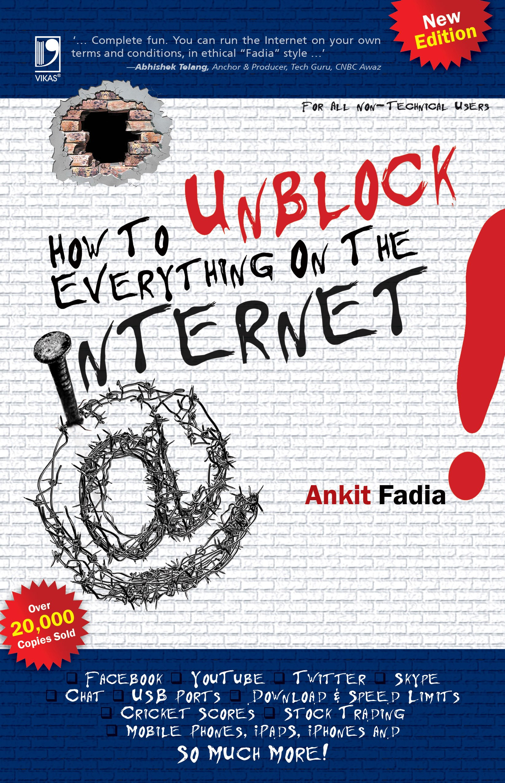 How to Unblock Everything on The Internet, 2/e