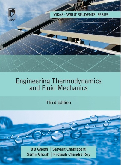 Engineering Thermodynamics and Fluid Mechanics -  WBUT, 3/e  by  B B Ghosh