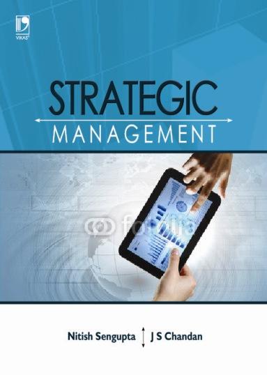 Strategic Management, 1/e  by  J.S. Chandan