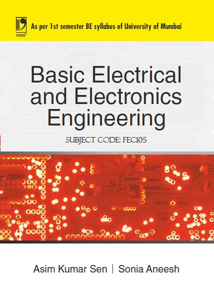 Basic Electrical and Electronics Engineering (University of Mumbai), 1/e  by  ASIM KUMAR SEN