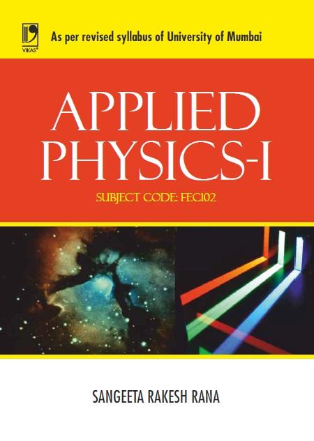 Applied Physics I - (University of Mumbai), 1/e  by Sangeeta Rakesh Rana
