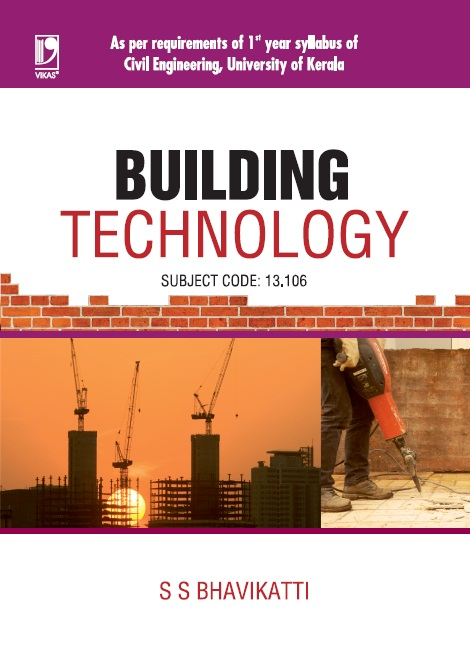 Building Technology (Kerala), 1/e  by  S S Bhavikatti