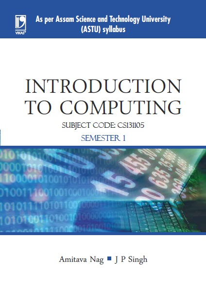 Introduction to Computing (ASTU ASSAM), 1/e  by Amitava Nag