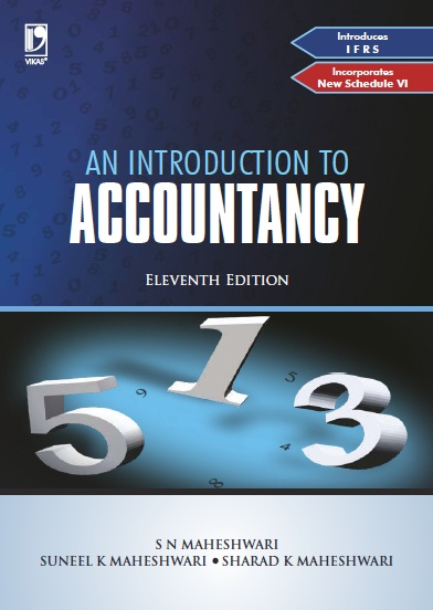 An Introduction to Accountancy, 11/e  by  Dr S N Maheshwari