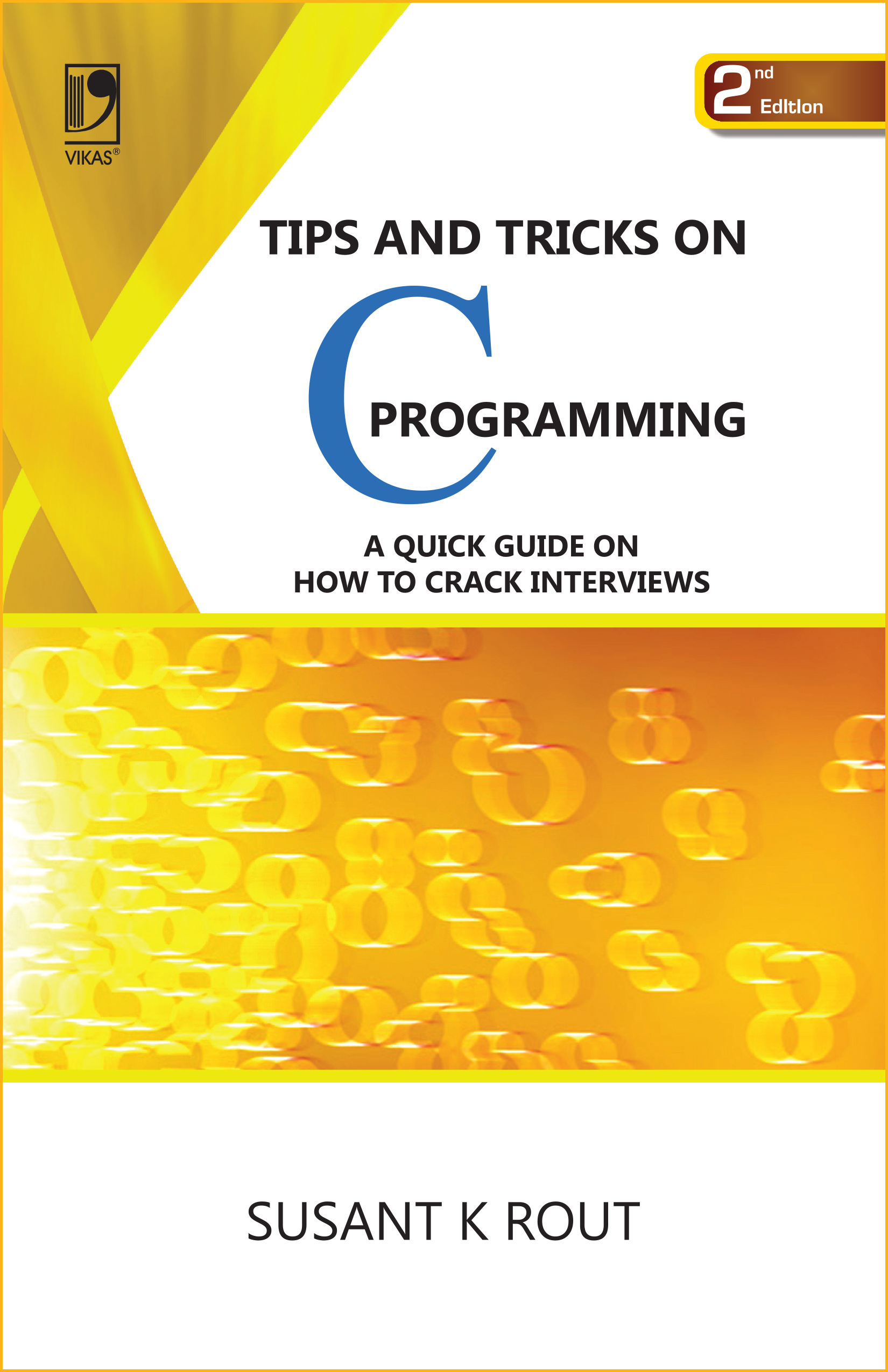Tips and Tricks on C Programming, 2/e  by Susant K Rout