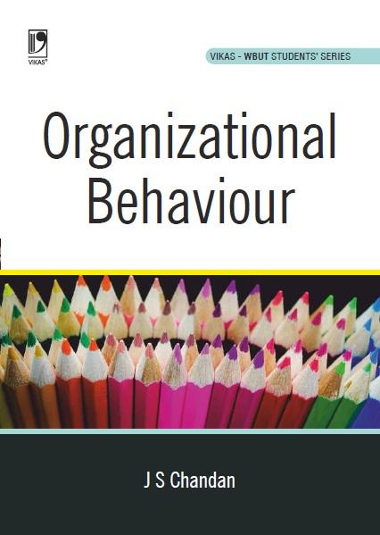 Organizational Behaviour (WBUT), 1/e  by  J.S. Chandan