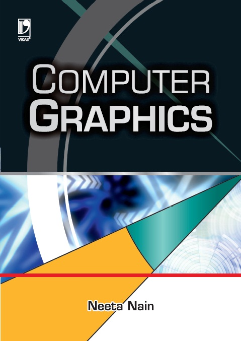 COMPUTER GRAPHICS, 1/e  by NEETA NAIN