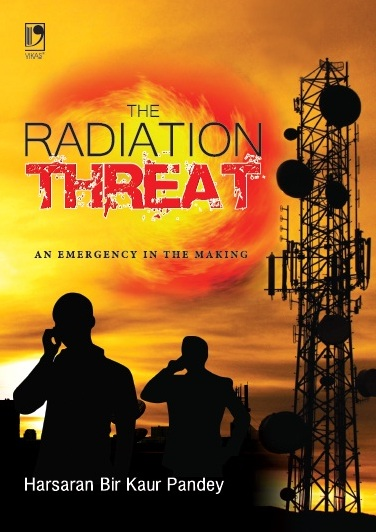 The Radiation Threat: An Emergency In The Making (Revised) by  HARSARAN BIR KAUR PANDEY