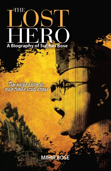 The Lost Hero, 1/e  by Mihir Bose