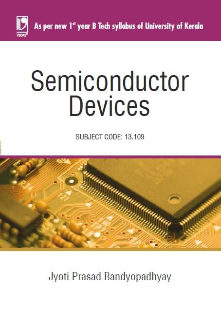 Semiconductor Devices (Kerala), 1/e  by  Jyoti Prasad Bandyopadhyay