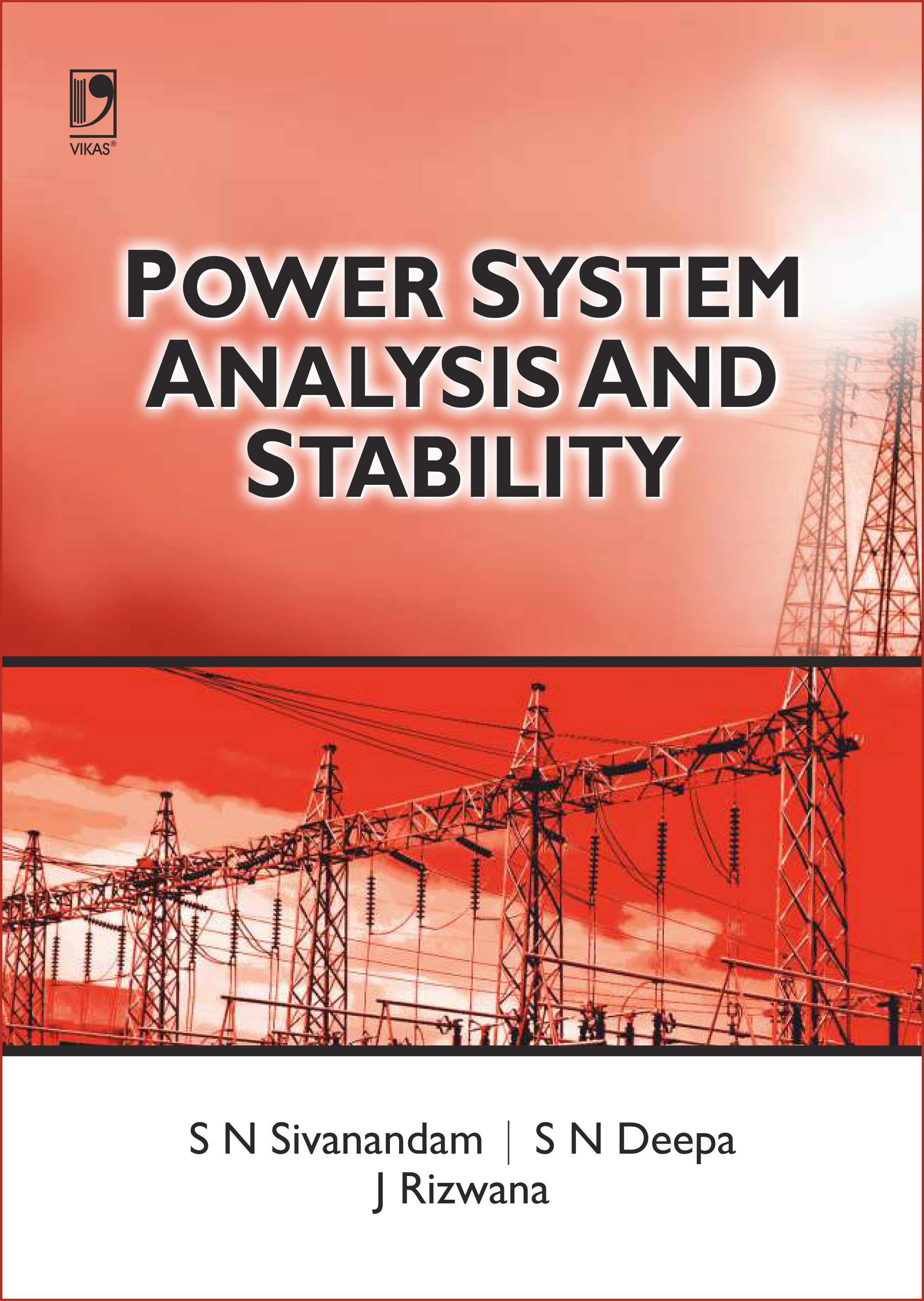POWER SYSTEM ANALYSIS AND STABILITY, 1/e