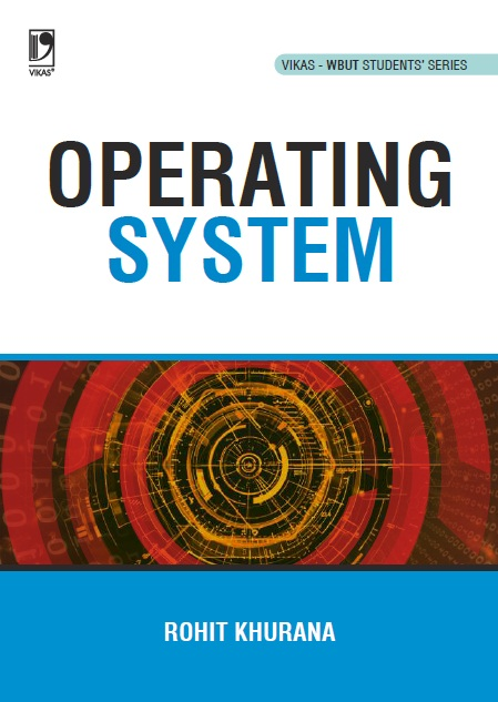 Operating System (WBUT), 1/e  by  ROHIT KHURANA