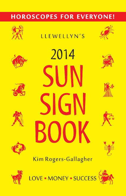 Llewellyn's 2014 Sun Sign Book:  Horoscopes For Everyone!, 2014/e