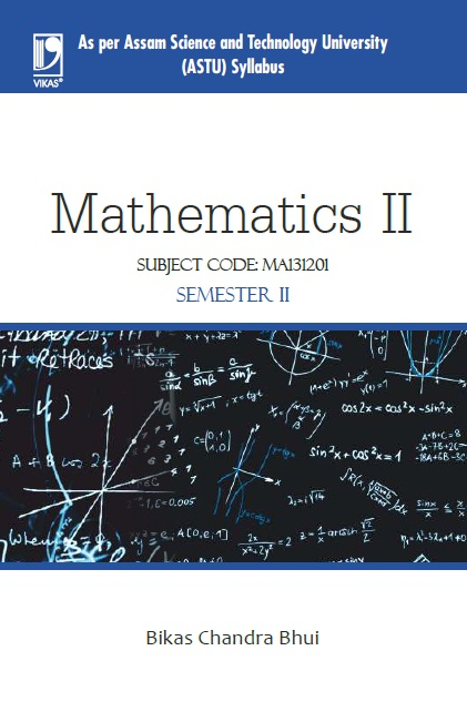 Mathematics II (ASTU ASSAM), 1/e
