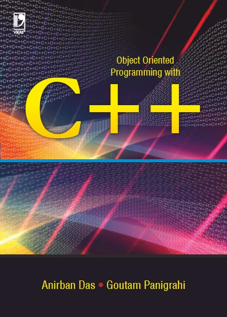 Object Oriented Programming With C++, 1/e  by  ANIRBAN DAS