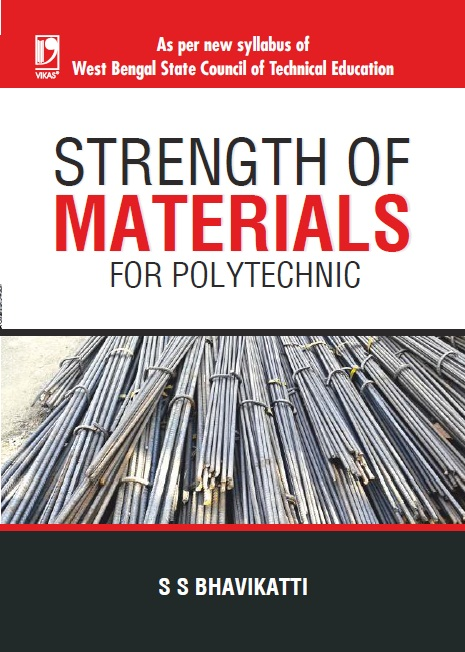Strength of Materials (West Bengal Polytechnic), 1/e