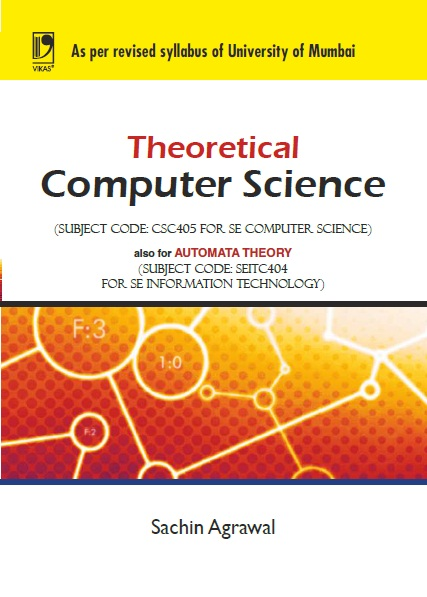 THEORETICAL COMPUTER SCIENCE (UNIVERSITY OF MUMBAI) by  SACHIN AGGARWAL