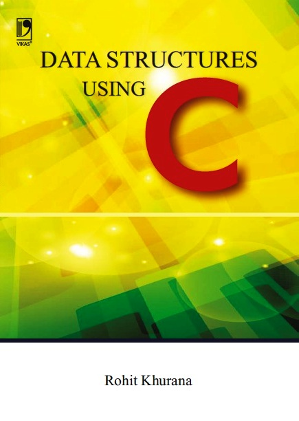 DATA STRUCTURES USING C, 1/e  by  ROHIT KHURANA