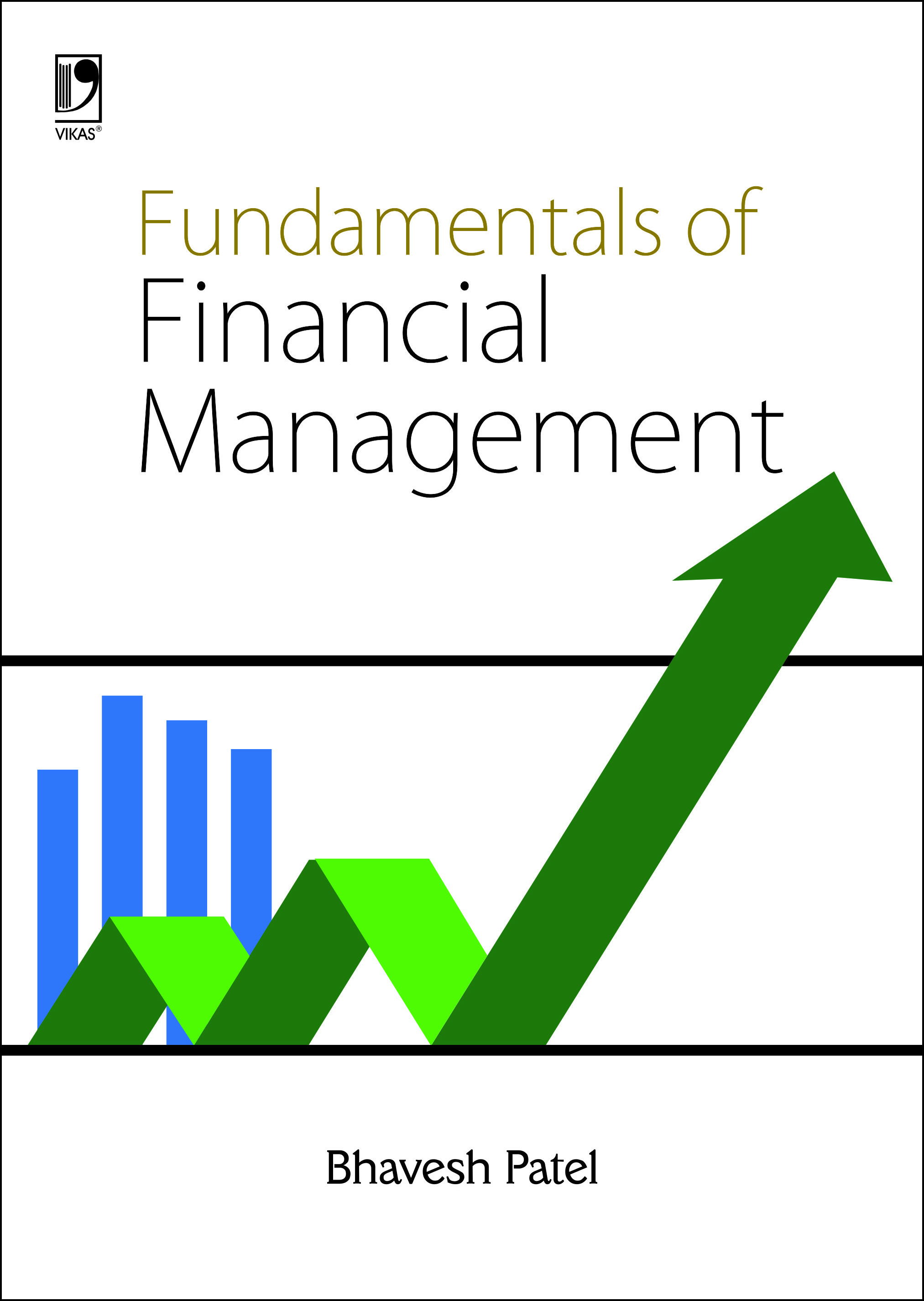 FUNDAMENTALS OF FINANCIAL MANAGEMENT, 1/e