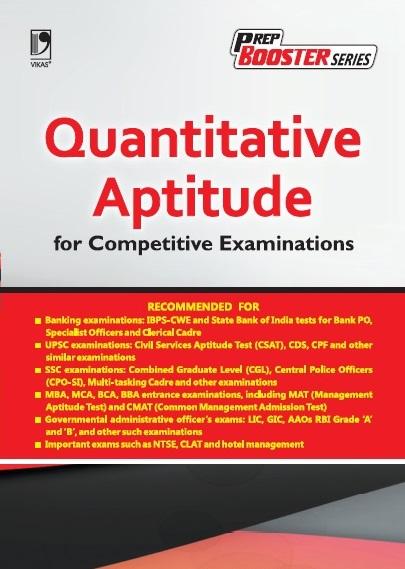 QUANTITATIVE APTITUDE FOR COMPETITIVE EXAMINATION by Vikas Publishing House
