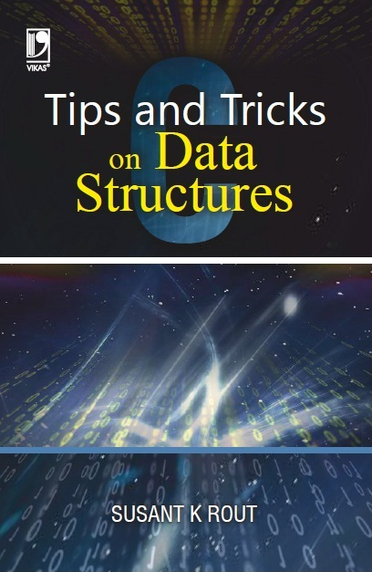 TIPS AND TRICKS ON DATA STRUCTURES, 1/e