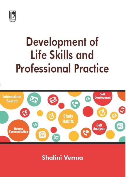 DEVELOPMENT OF LIFE SKILLS AND PROFESSIONAL PRACTICE, 1/e  by Shalini Verma