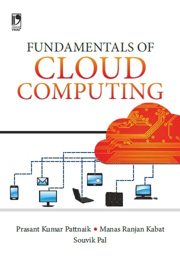 FUNDAMENTALS OF CLOUD COMPUTING by  PRASANT KUMAR PATTNAIK