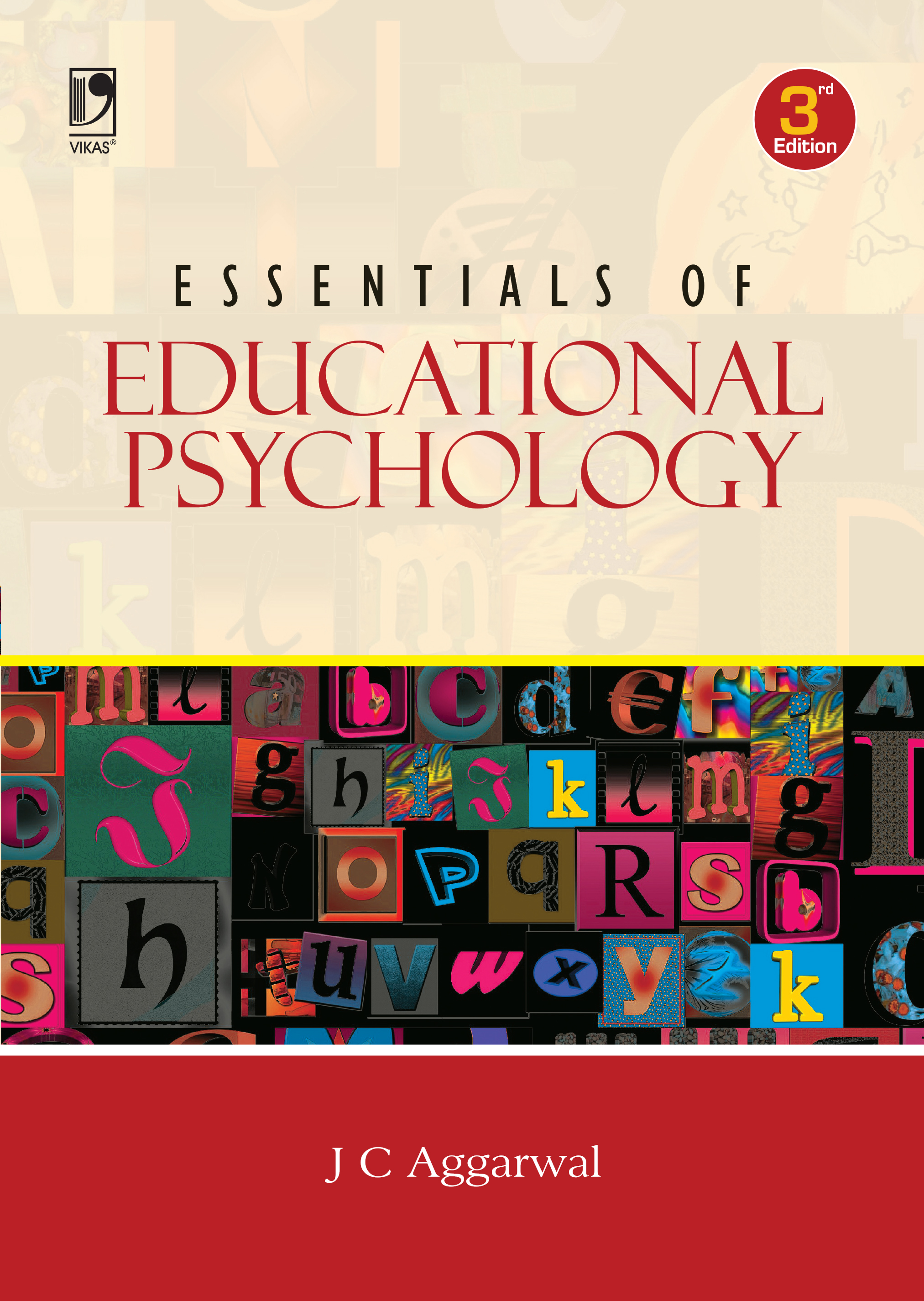 Essentials of Educational Psychology, 3/e  by  J.C. Aggarwal