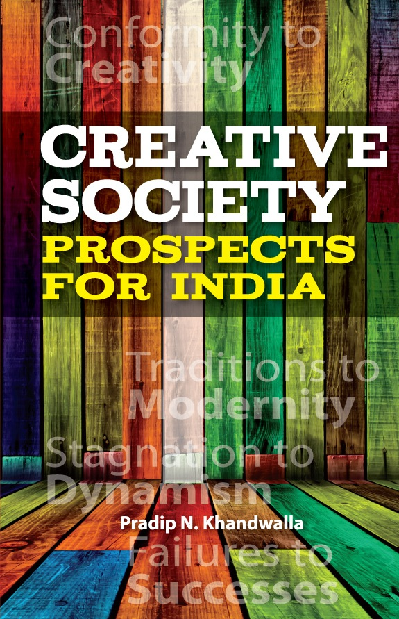 CREATIVE SOCIETY: PROSPECTS FOR INDIA, 1/e