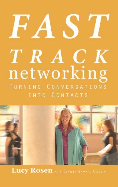 FAST TRACK NETWORKING: TURNING CONVERSATIONS INTO CONTACTS, 1/e  by CLAUDIA GRYVATZ COPQUIN