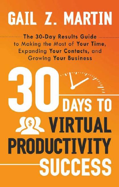 30 DAYS TO VIRTUAL PRODUCTIVITY SUCCESS, 1/e  by GAIL Z. MARTIN