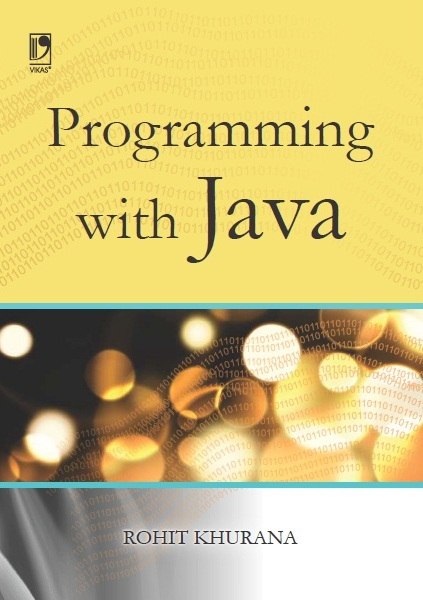 Programming with Java by  ROHIT KHURANA