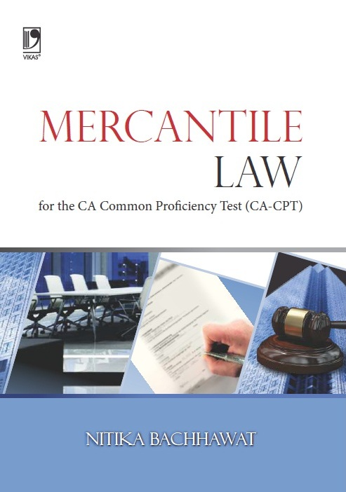 MERCANTILE LAW FOR THE CA-COMMON PROFICIENCY TEST (CPT), 1/e