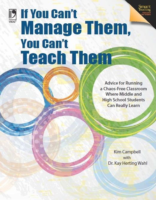 IF YOU CAN'T MANAGE THEM, YOU CAN'T TEACH THEM, 1/e  by DR. KAY HERTING WAHL