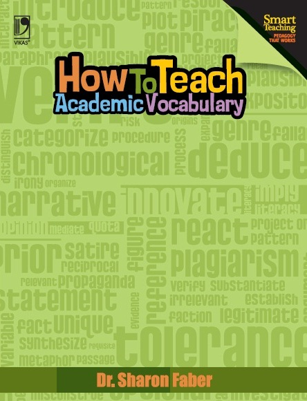 HOW TO TEACH ACADEMIC VOCABULARY by  SHARON FABER