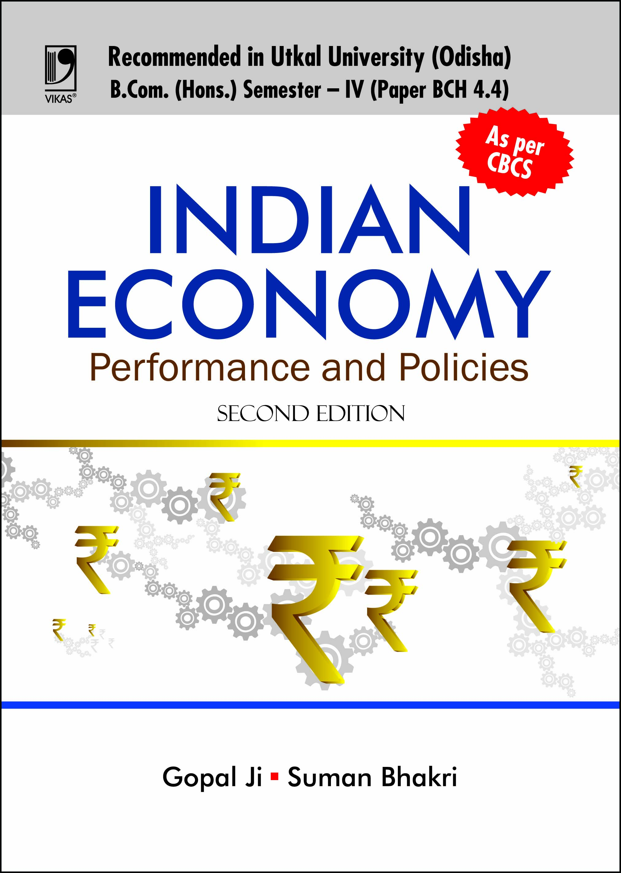 Indian Economy: Performance and Policies (For B.Com (Hons.), Sem.-IV, Odisha Universities), 2/e  by  Gopal Ji