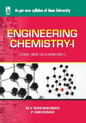 ENGINEERING CHEMISTRY-I: (FOR ANNA UNIVERSITY) by  M V SURESH